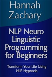 NLP Neuro Linguistic Programming for Beginners cover image