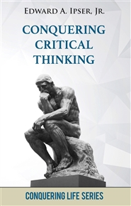 Conquering Critical Thinking: How to Form Sound Judgement cover image