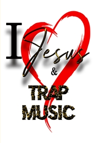I Love Jesus & Trap Music Journal cover image
