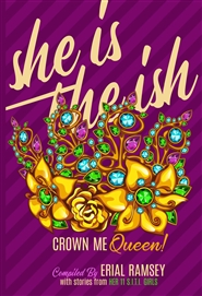 She is the Ish: Crown Me Queen cover image