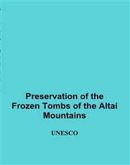 Preservation of the Frozen Tombs of the Altai Mountains cover image