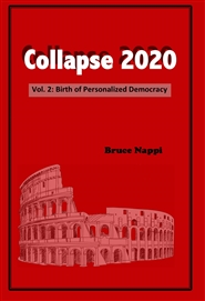 Collapse 2020 Vol. 2: Birth of Personalized Democracy cover image