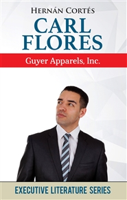 Carl Flores: Guyer Apparels, Inc. cover image