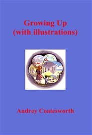 Growing Up (with illustrations) cover image