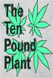 The Ten Pound Plant cover image