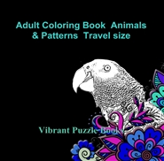 Adult Coloring Book Animals & Patterns Travel size cover image