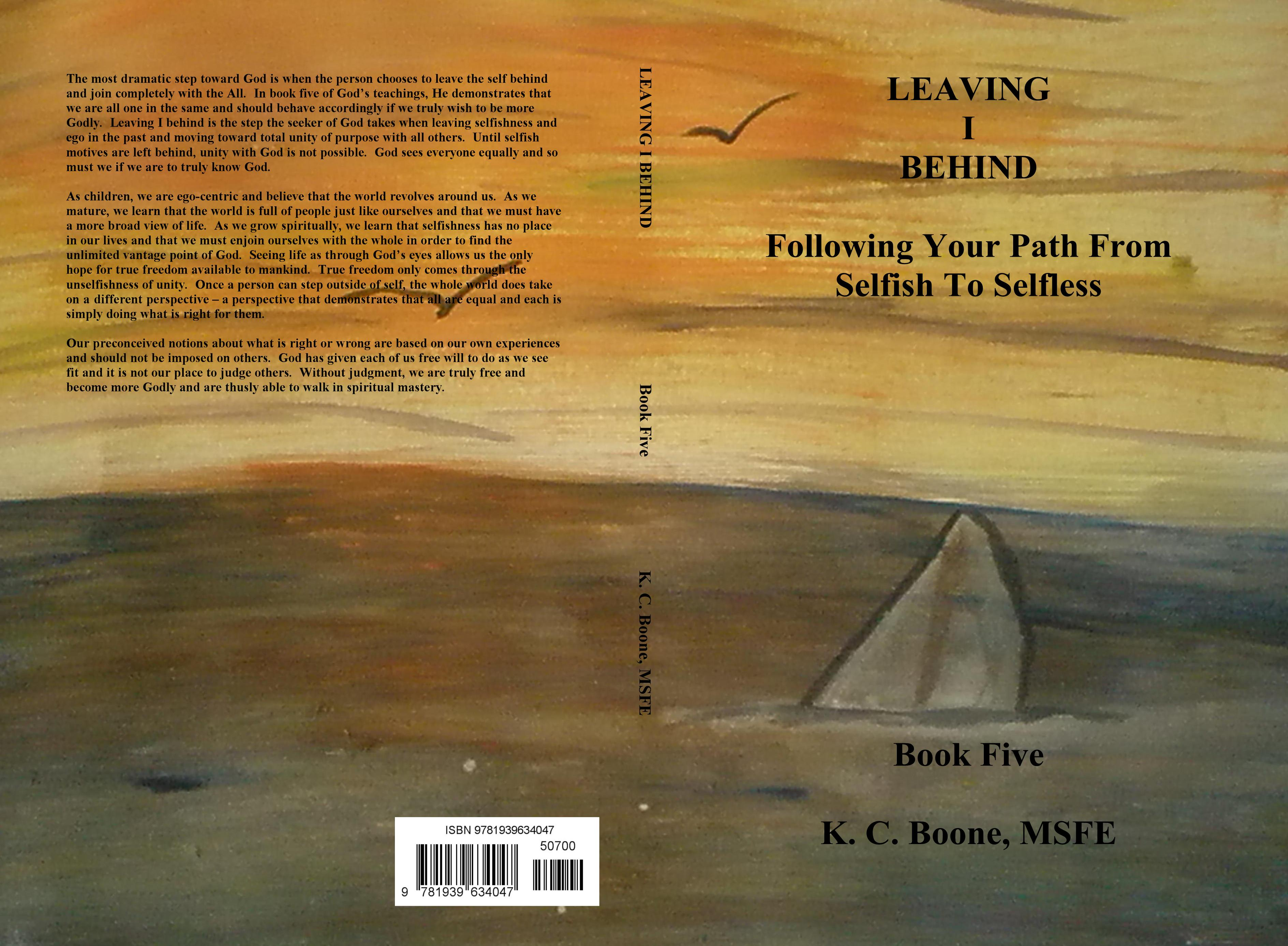 LEAVING I BEHIND Following Your Path From Selfish To Selfless cover image