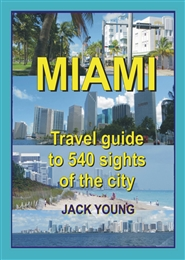 Miami travel guide to 540 sights of the city cover image
