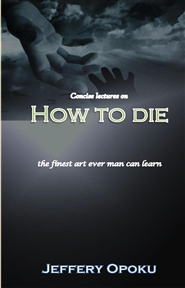 Concise Lectures on how to Die cover image