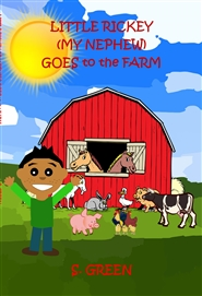 Little Rickey (My Nephew) Goes to the Farm cover image