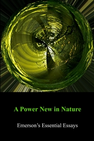 A Power New in Nature - Emerson