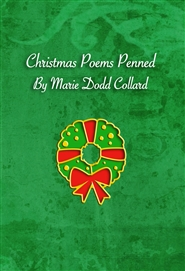 Christmas Poems Penned by Marie Dodd Collard cover image