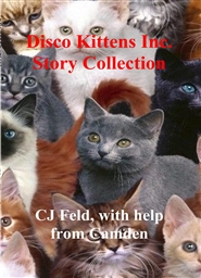 Disco Kittens Inc. Story Collection cover image