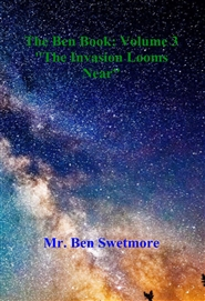 "The Ben Book: Volume 3 ""The Invasion Looms Near"" cover image"