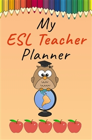 My ESL Teacher Planner cover image