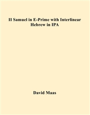 II Samuel in E-Prime with Interlinear Hebrew in IPA cover image