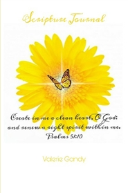 """Create in me a clean heart , O God; and renew a right spirit within me"" Scripture Journal  cover image"