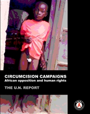Circumcision Campaigns: African opposition and human rights (UN report) cover image