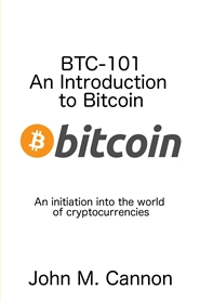 BTC-101 An Introduction to Bitcoin cover image
