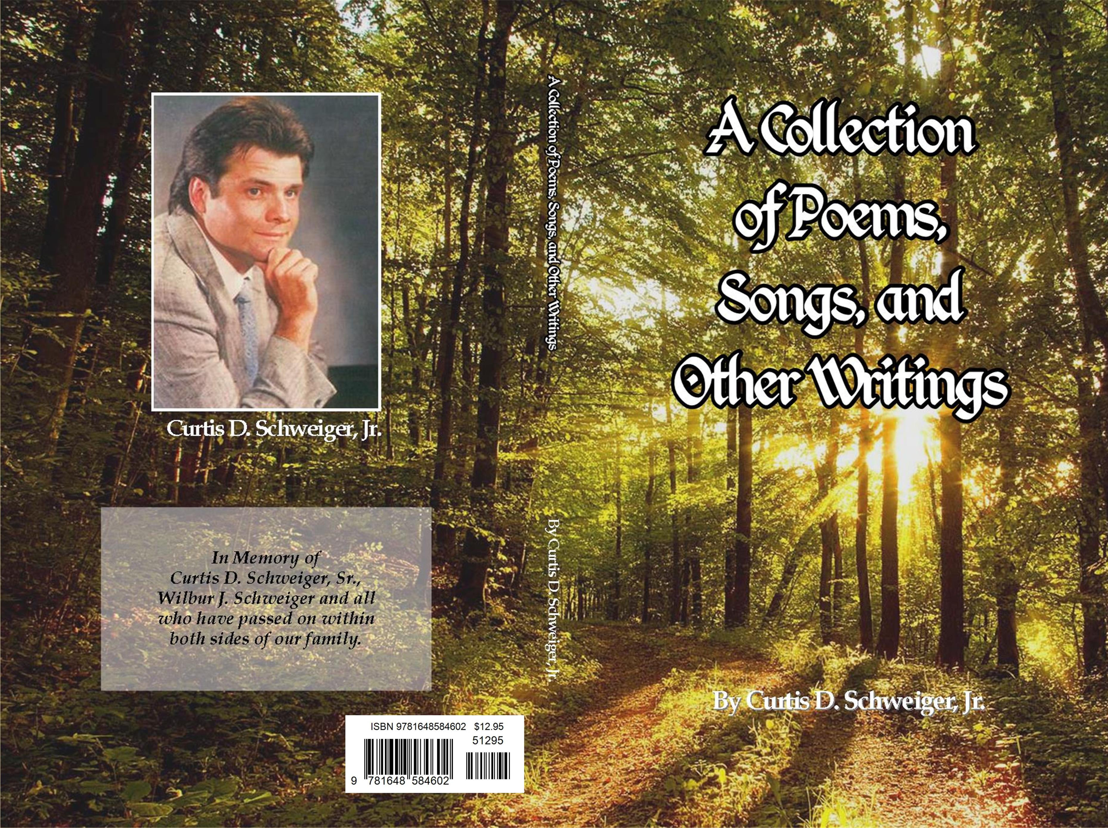 """A collection of poetry songs and other writings by curtis schweiger jr"" cover image"