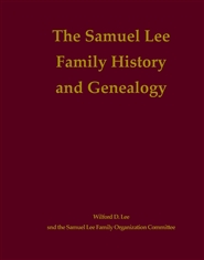 The Samuel Lee Family History and Genealogy cover image