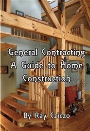 General Contracting - A Guide to Home Construction cover image