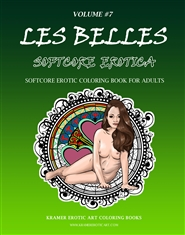 """Les Belles""; Softcore Erotic Coloring Book; Volume #7 cover image"
