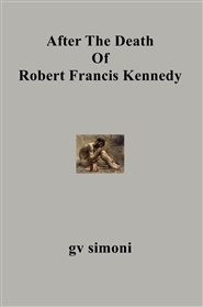 After The Death Of Robert Francis Kennedy cover image