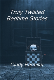Truly Twisted Bedtime Stories cover image
