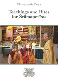 Dharmaguptaka Vinaya Teachings and Rites for Sramaneri/as cover image