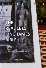 AUTHORIZED, THE REAL 1611 KING JAMES BIBLE cover image