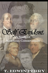 Self Evident: A Study of American Conservatism cover image