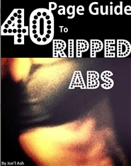 40 Page Guide to Ripped Abs cover image