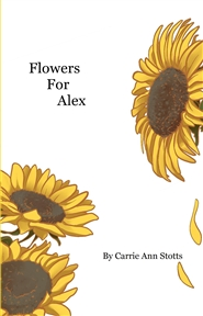 Flowers For Alex cover image