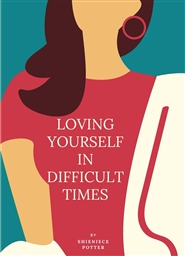 Loving Yourself n Difficult Times cover image