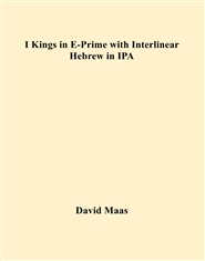 I Kings in E-Prime with Interlinear Hebrew in IPA cover image