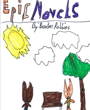 Epic Novels by Braxten Robbins cover image