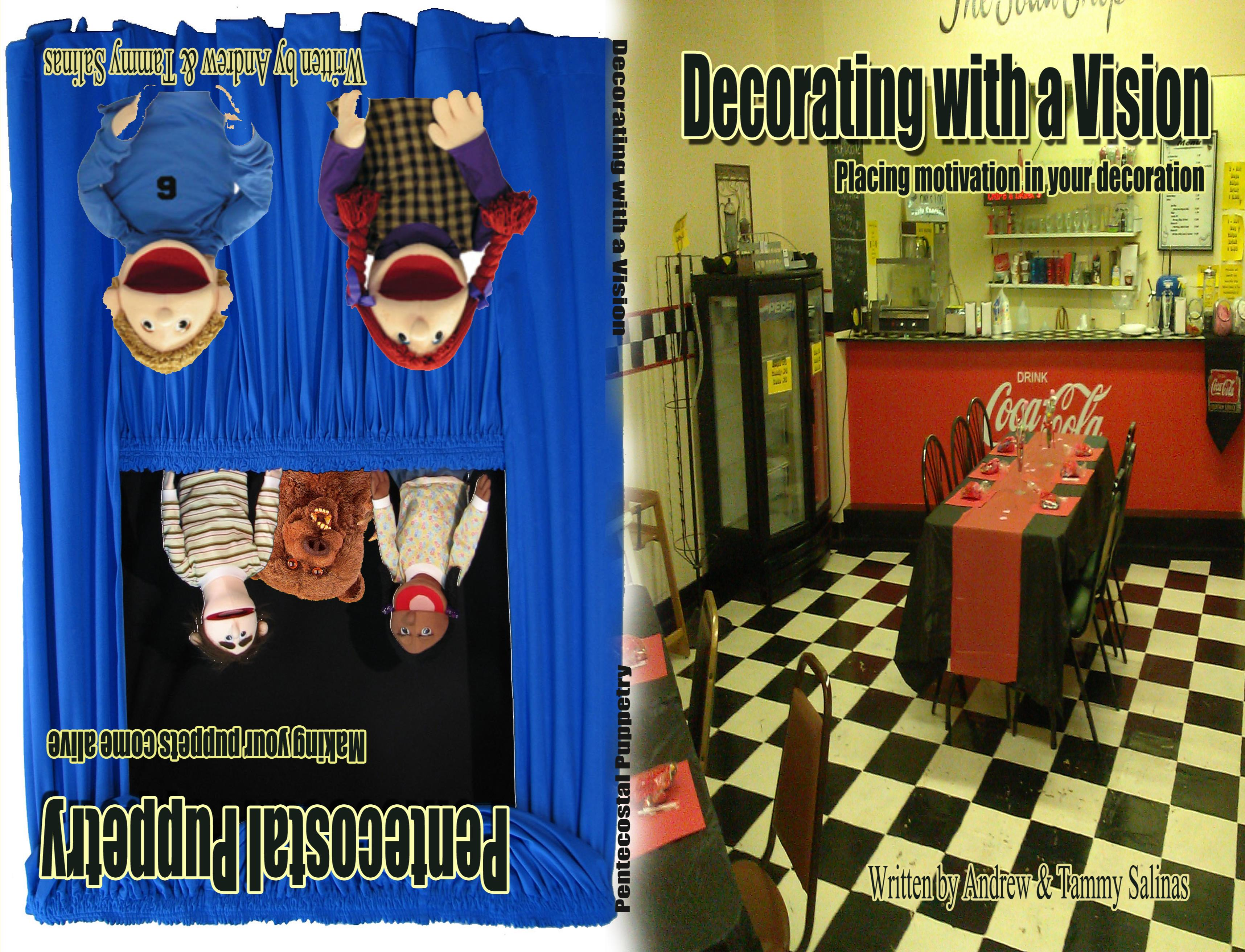 Decorating with a Vision / Pentecostal Puppetry (flip book) cover image
