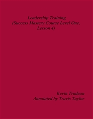 Leadership Training (Success Mastery Course Level One, Lesson 4) cover image