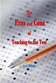 The Pros and Cons of Teaching to the Test cover image