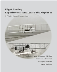 Flight Testing Experimental Amateur-Built Airplanes, A Pilot