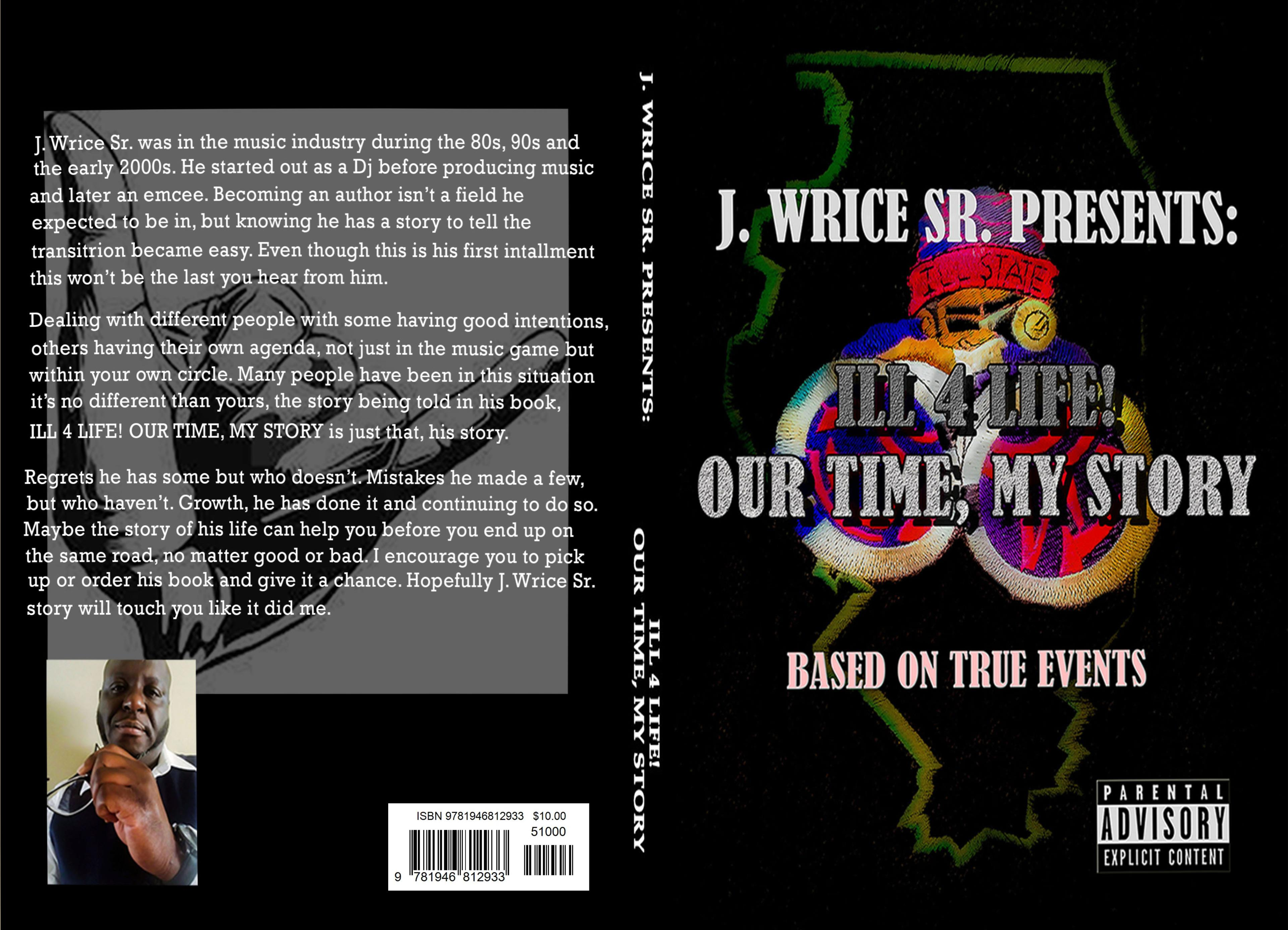 ILL 4 LIFE! OUR TIME, MY STORY cover image