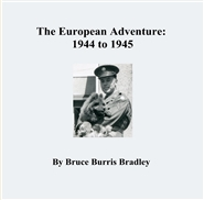 The European Adventure: 1944 to 1945 cover image