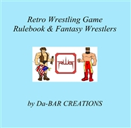 Retro Wrestling Game Rulebook & Fantasy Wrestlers cover image