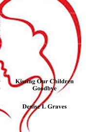 Kissing Our Children Goodbye cover image
