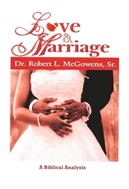 Love & Marriage (A Biblical Analysis) cover image