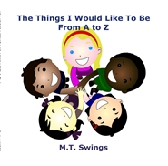 The Things I Would Like To Be From A to Z cover image