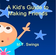 A Kid's Guide to Making Friends cover image