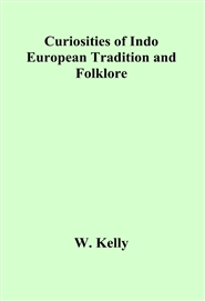 Curiosities of Indo European Tradition and Folklore cover image