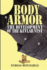 Body Armor: The Development of the Kevlar Vest cover image